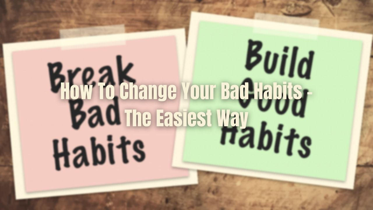 how to change habits permanently